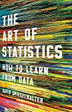 "David Spiegelhalter, ""The Art of Statistics: How to Learn from Data"" (Basic, 2019)"