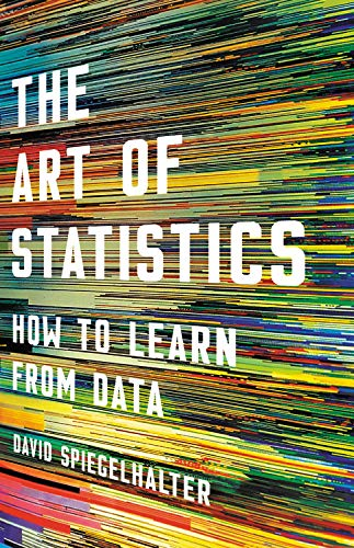The Art of Statistics: How to Learn from Data by Basic Books
