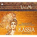 Kassia: Byzantine Hymns of the First Female Composer