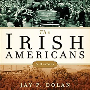 The Irish Americans Hörbuch