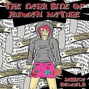 The Darkside of Human Nature Audiobook