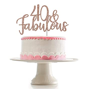 40th Birthday Cake Ideas.Rose Gold Glittery 40 Fabulous Cake Topper For 40th Birthday Party Decorations Birthday Cake Topper Decor