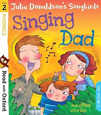 Read with Oxford: Stage 2: Julia Donaldsons Songbirds ...
