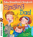 img - for Read with Oxford: Stage 2: Julia Donaldson's Songbirds: Singing Dad and Other Stories book / textbook / text book