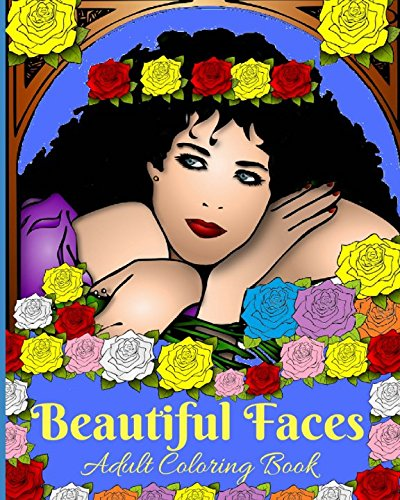 Read Online Beautiful Faces: Adult Coloring Book ebook
