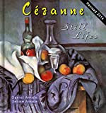 Cezanne: 80+ Still Life Paintings - Post-Impressionism - Paul Cezanne - Annotated Series