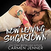 Now Leaving Sugartown | Carmen Jenner
