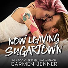 Now Leaving Sugartown Audiobook by Carmen Jenner Narrated by Rupert Hamilton, Jenny Walters
