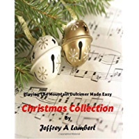 Playing the Mountain Dulcimer Made Easy Christmas Collection book cover