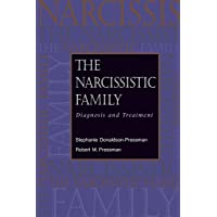 The Narcissistic Family: Diagnosis and Treatment (Paperback Edition)