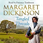 Tangled Threads | Margaret Dickinson