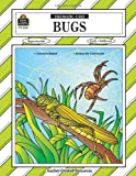 Bugs Thematic Unit, Jennifer Overend Prior, 1576906205