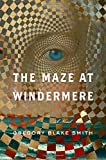 The Maze at Windermere: A Novel