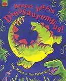 Bumpus Jumpus Dinosaurumpus!