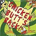 Chicken Butt's Back!