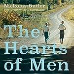 The Hearts of Men | Nickolas Butler
