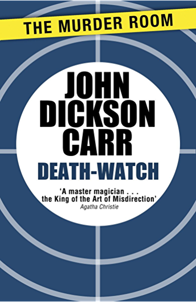 Death-Watch (Dr Gideon Fell Book 5) (English Edition) eBook: Carr ...