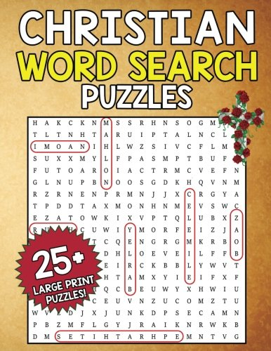 Christian Word Search Puzzles: Find the Words: A Large Print Word Search Book for Adults, Seniors and Kids (Bible Word Search Large Print) (Volume 1)