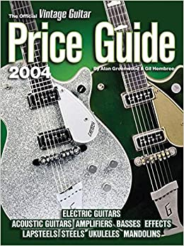 the official vintage guitar magazine price guide 2004 edition electric and. Black Bedroom Furniture Sets. Home Design Ideas