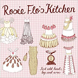 Rosie Flos Kitchen Coloring Book Roz Streeten 9780811876810 Amazon Books