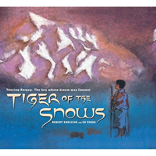 Tiger of the Snows: Tenzing Norgay: The Boy Whose Dream Was Everest]()