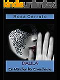 Dalila: Ein Märchen für Erwachsene