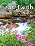 Living Faith - Daily Catholic Devotions, Volume 32 Number 1 - 2016 April, May, June