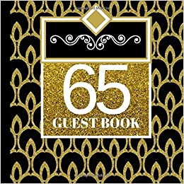65 Guest Book 65th Birthday Party Invitations Decorations Supplies Volume 1 Daisy Days 9781723489358