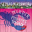 Murder on the Pilgrims Way Audiobook by Julie Wassmer Narrated by Willow Nash