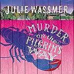Murder on the Pilgrims Way   Julie Wassmer