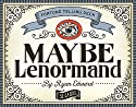 Maybe Lenormand [Paperbac....<br>