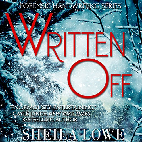 Written Off: Forensic Handwriting Series, Book 7