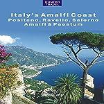 Positano, Amalfi, Ravello, Salerno & the Amalfi Coast (Adventure Guides) | Marina Carter