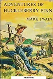 The Adventures of Huckleberry Finn (ILLUSTRATED) (English Edition)