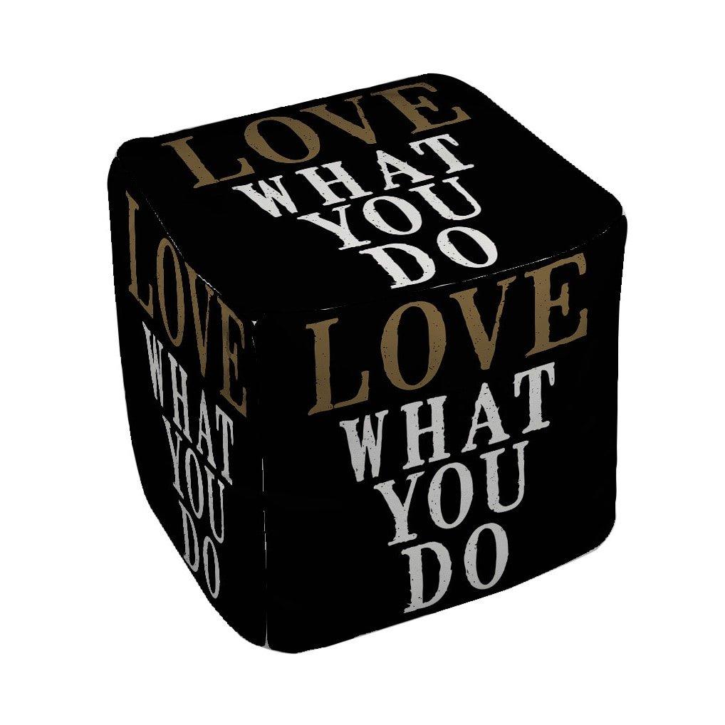 Thumbprintz Love What You Do - Pouf Medium 18 x 18