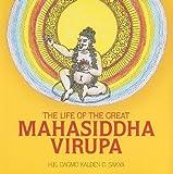 The Life of the Great Mahasiddha Virupa, Kalden D. Sakya, 1559393858
