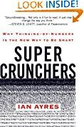 #1: Super Crunchers: Why Thinking-by-Numbers Is the New Way to Be Smart
