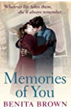 Memories of You: Some bonds can never be broken…