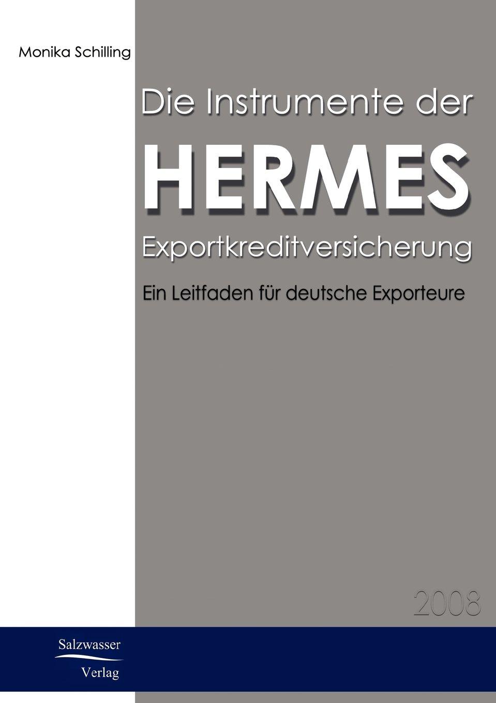 Die Instrumente der HERMES-Exportkreditversicherung: Ein Leitfaden für deutsche Exporteure