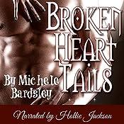 Broken Heart Tails: Broken Heart, Oklahoma, Paranormal Romance, Book 0 | Michele Bardsley