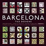 Barcelona Tile Designs, Mario Arthuro Hernandez and Pepin Press Staff, 9057681234