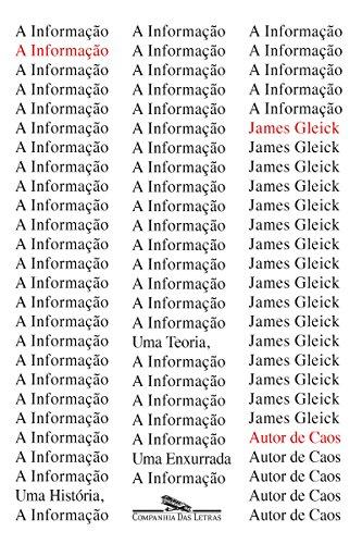 A informação: Uma história, uma teoria, uma enxurrada