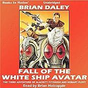 Fall of the White Ship Avatar: Hobart Floyt - Alacrity Fitzhugh Adentures, 3 | Brian Daley