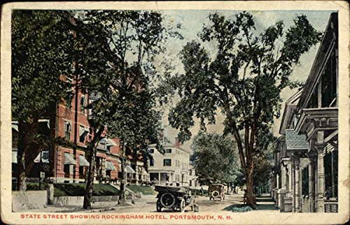 (State Street Showing Rockingham Hotel Portsmouth, New Hampshire Original Vintage Postcard)
