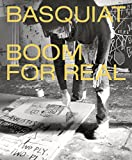 img - for Basquiat: Boom for Real book / textbook / text book