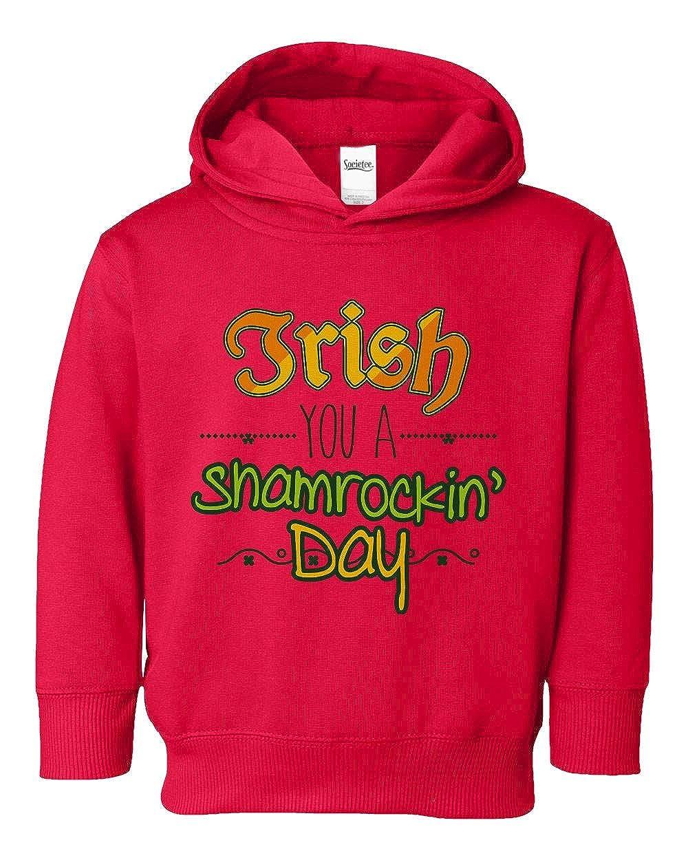 Societee Irish You A Shamrockin Day Girls Boys Toddler Hooded Sweatshirt