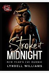 A Stroke at Midnight: BDSM Romance Short Kindle Edition