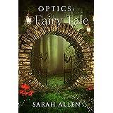 Optics: A Fairy Tale (Fairy Tale Physics Book 1)