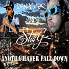 Anotha Hater Fall Down [Explicit]
