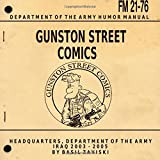 Gunston Street Comics (SPECIAL EDITION): Iraq 2003 - 2004 Stars & Stripes (Volume 1)
